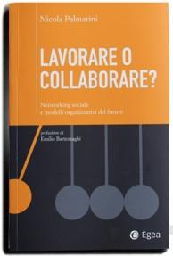 """Copertina del libro: """"Lavorare o Collaborare?"""". Cover of the book: """"Lavorare o Collaborare?"""""""